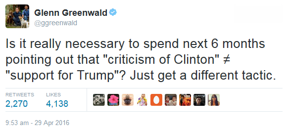 "Is it really necessary to spend next 6 months pointing out that ""criticism of Clinton"" ≠ ""support for Trump""? Just get a different tactic."